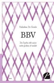 BBV ebook by Valentina De Carolis, Juliette Duc