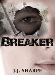 Breaker ebook by JJ Sharpe