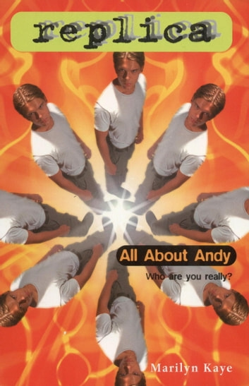 All About Andy (Replica #22) ebook by Marilyn Kaye
