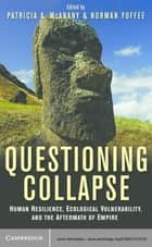 Questioning Collapse ebook by Patricia A. McAnany,Norman Yoffee