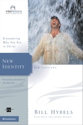 New Identity - Discovering Who You Are in Christ ebook by Bill Hybels,Kevin & Sherry Harney
