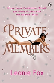 Private Members ebook by Leonie Fox