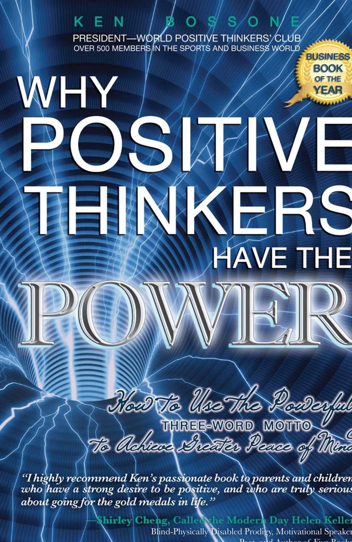 Why Positive Thinkers Have The Power eBook by Ken Bossone - 9780883912881 |  Rakuten Kobo