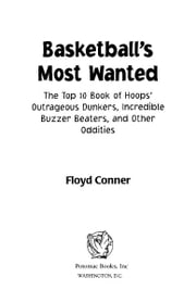 Basketball's Most Wanted™ ebook by Floyd Conner