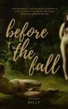 Before the Fall ebook by Billy