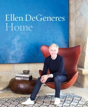 Home ebook by Ellen DeGeneres