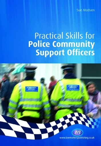 Practical Skills for Police Community Support Officers ebook by Sue Madsen