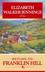Return To Franklin Hill ebook by Elizabeth Walker Jennings