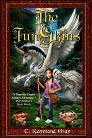 The FunGkins - The Battle For Halladon ebook by C. Raymond Gray,Kasstina Hayes,Melanie R. Mason