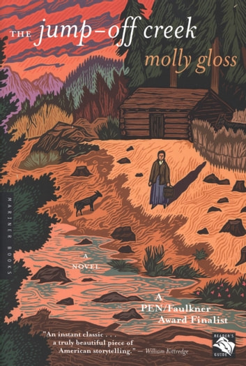 The Jump-Off Creek eBook by Molly Gloss