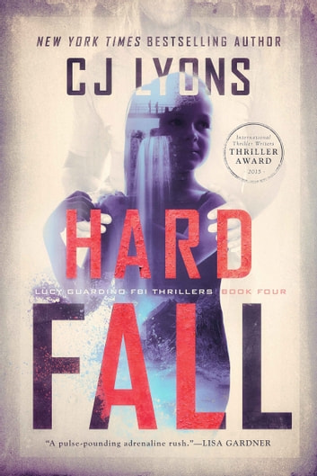 HARD FALL - A Lucy Guardino FBI Thriller ebook by CJ Lyons