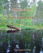 Finnlandreise - Eine Kurzgeschichte ebook by E.S. Harmondy