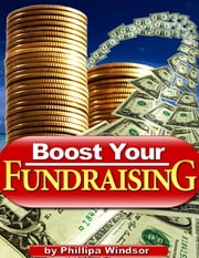 Boost Your Fundraising ebook by Phillipa Windsor