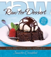 Raw for Dessert ebook by Jennifer Cornbleet