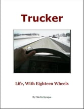 Trucker ebook by Merlin Sprague