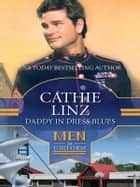 Daddy in Dress Blues ebook by Cathie Linz