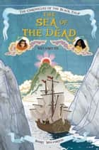 The Sea of the Dead ebook by Barry Wolverton