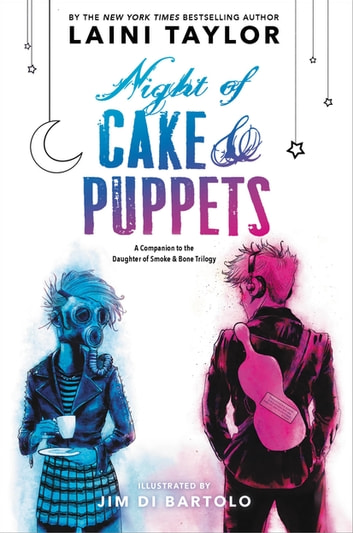 Night of Cake & Puppets ebook by Laini Taylor