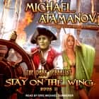 Stay on the Wing audiobook by