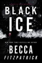 Black Ice ebook by Becca Fitzpatrick