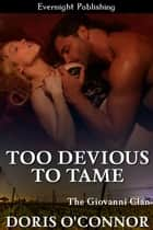 Too Devious to Tame ebook by Doris O'Connor