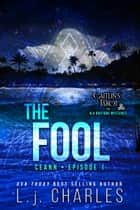 The Fool - Caitlin's Tarot (Episode 1) ebook by L.j. Charles