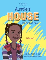 Auntie's House - The Perils of Paige ebook by LEE ANN PEYTON