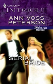 Serial Bride ebook by Ann Voss Peterson