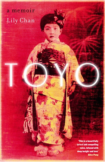 Toyo - A Memoir ebook by Lily Chan