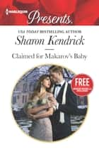 Claimed for Makarov's Baby ebook by Sharon Kendrick,Amanda Cinelli
