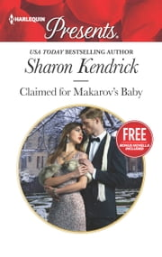 Claimed for Makarov's Baby - Christmas at the Castello (bonus novella) ebook by Sharon Kendrick,Amanda Cinelli