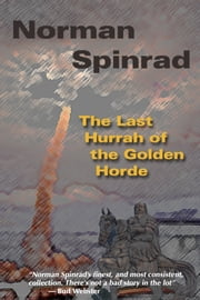 The Last Hurrah of the Golden Horde ebook by Norman Spinrad