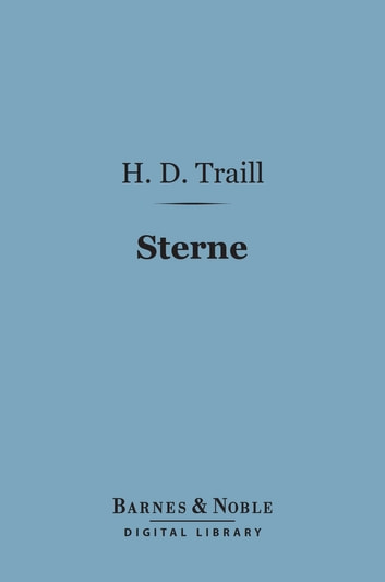 Sterne (Barnes & Noble Digital Library) - English Men of Letters Series ebook by H. D. Traill