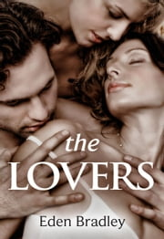The Lovers ebook by Eden Bradley