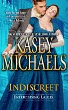 Indiscreet ebook by Kasey Michaels