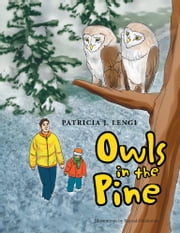 Owls in the Pine ebook by Patricia J. Lengi