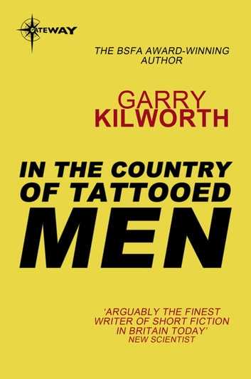 In the Country of Tattooed Men ebook by Garry Kilworth