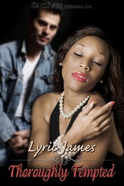 Thoroughly Tempted ebook by Lyric James