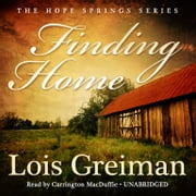 Finding Home audiobook by Lois Greiman