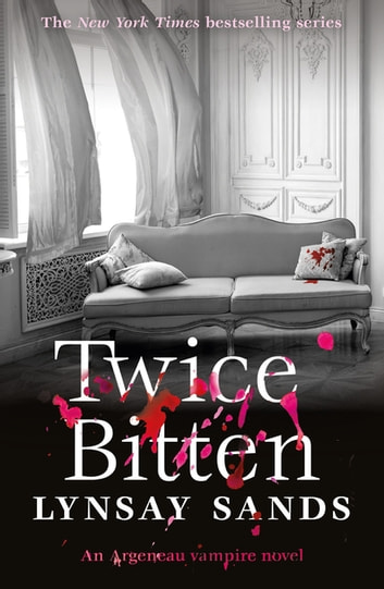 Twice Bitten - Book Twenty-Seven ebook by Lynsay Sands