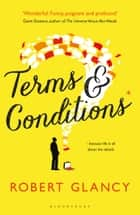 Terms & Conditions ebook by Robert Glancy