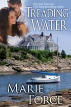Treading Water (Treading Water Series, Book 1) ebook by