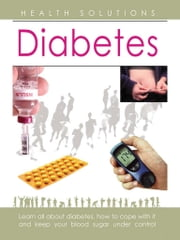 Health Solutions - Diabetes ebook by Dr. Savitri Ramaiah