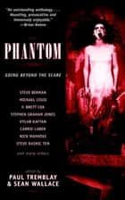 Phantom ebook by Paul Tremblay, Sean Wallace