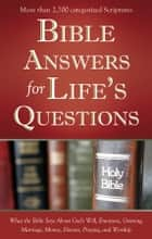 Bible Answers for Life's Questions ebook by Compiled by Barbour Staff