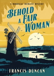 Behold a Fair Woman ebook by Francis Duncan