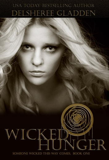 Wicked Hunger ebook by DelSheree Gladden