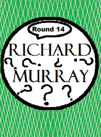 Richard Murray Thoughts Round 14 ebook by Richard Murray