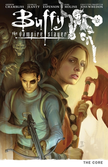 Buffy Season Nine Volume 5: The Core ebook by Karl Moline