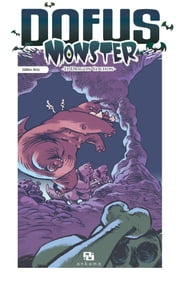Dofus Monster - Tome 2 - Le Dragon cochon ebook by Gilles Aris,Gilles Aris